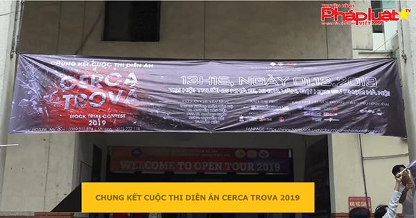 Chung kết cuộc thi Diễn án Cerca Trova 2019
