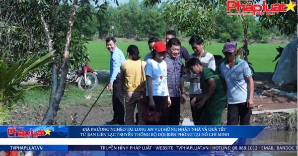 Ban liên lạc Truyền thống Bộ đội Biên phòng tại TP.HCM trao nhà và quà cho bà con nghèo tại Long An