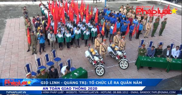 Gio Linh – Quảng Trị tổ chức lễ ra quân năm An toàn giao thông 2020