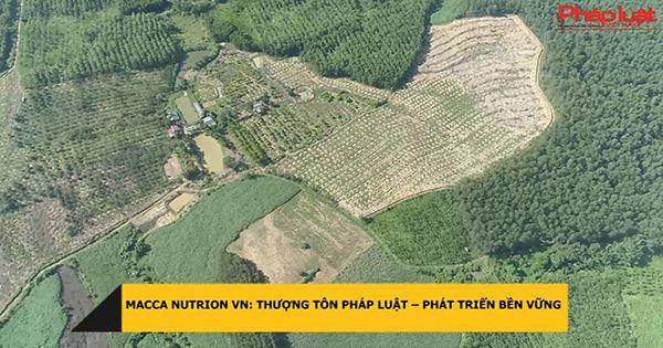Macca Nutrion VN: Thượng tôn pháp luật – phát triển bền vững