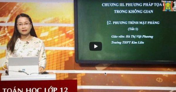 Lịch phát sóng học trên truyền hình của học sinh Hà Nội từ 13 đến 18/4