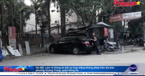 Hà Nội: Làm rõ thông tin bãi xe hoạt động không phép trên địa bàn phường Quang Trung, quận Đống Đa