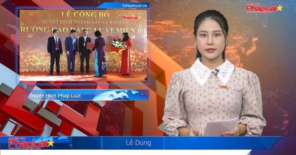 Bộ trưởng Bộ Tư Pháp dự lễ công bố Quyết định thành lập Trường Cao đẳng Luật Miền Bắc tại Thái Nguyên