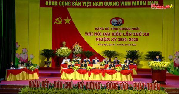 Đại hội lần thứ XX phấn đấu đến năm 2025 Quảng Ngãi trở thành tỉnh phát triển khá của vùng Miền Trung