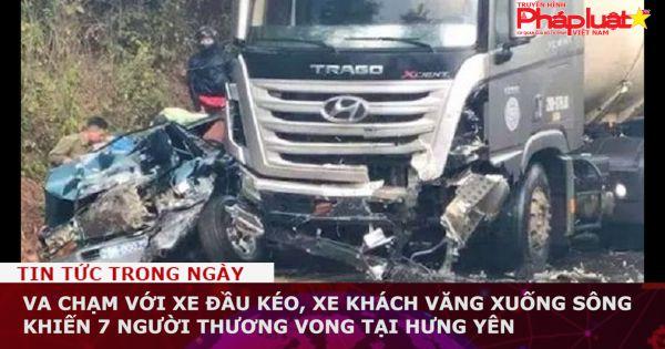 Va chạm với xe đầu kéo, xe khách văng xuống sông khiến 7 người thương vong tại Hưng Yên