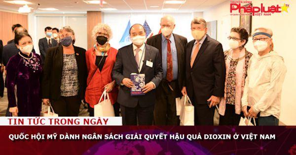 Quốc hội Mỹ dành ngân sách giải quyết hậu quả dioxin ở Việt Nam