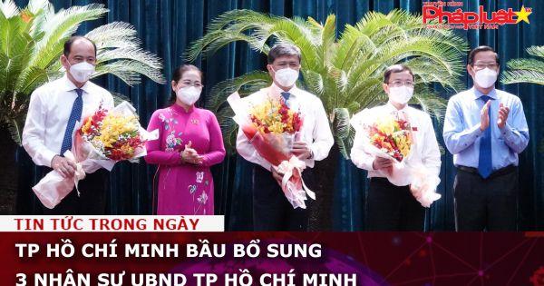 TP Hồ Chí Minh bầu bổ sung 3 nhân sự mới