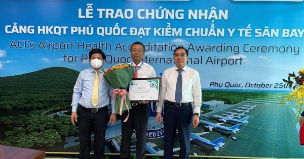 ACI trao chứng nhận Kiểm chuẩn y tế cho Cảng HKQT Phú Quốc