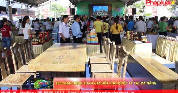 350 gian hàng tham gia hội chợ quốc tế tại Đà Nẵng