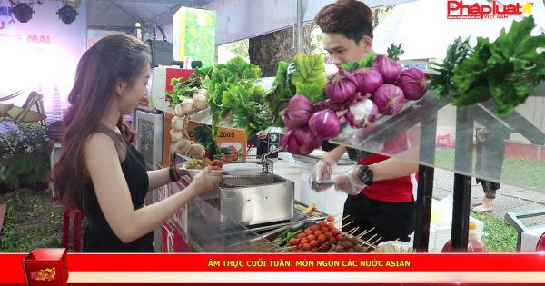 Giao lưu văn hóa, thương mại Asian và khám phá những món ngon các nước.
