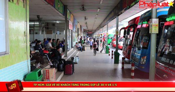 TP HCM: Giá vé xe khách tăng trong dịp lễ 30/4 và 1/5