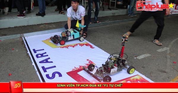 """Sinh viên TP HCM đua xe """"F1 tự chế"""""""