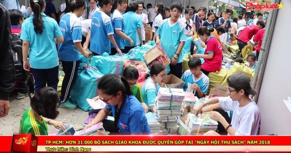 """TP HCM: Hơn 31.000 bộ sách giáo khoa được quyên góp tại """"ngày hội thu sách"""" năm 2018"""