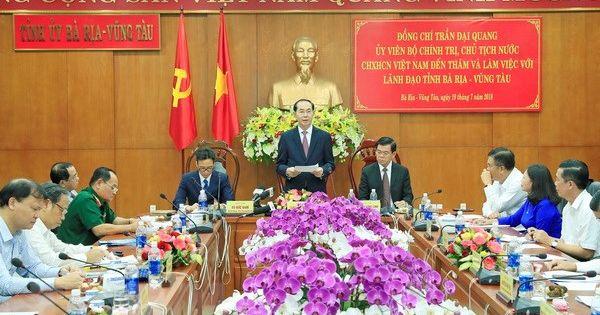 Điểm báo ngày 20/07/2018: Chủ tịch nước làm việc với lãnh đạo chủ chốt tỉnh Bà Rịa - Vũng Tàu