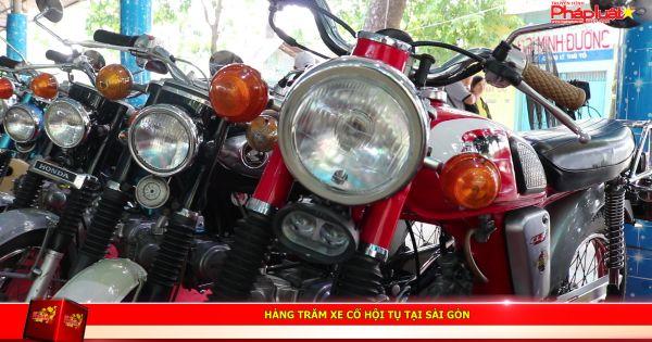Hàng trăm xe cổ hội tụ tại Sài Gòn