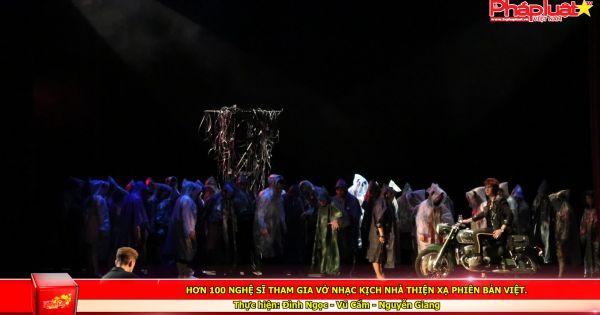 Hơn 100 nghệ sĩ tham gia vở nhạc kịch Nhà Thiện Xạ phiên bản Việt