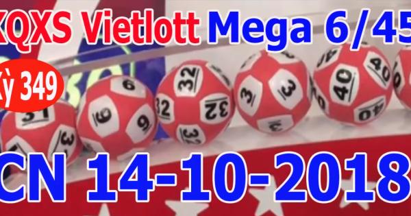 Mega 6 45 vietlott 14/10/2018– KQXS MEGA 645