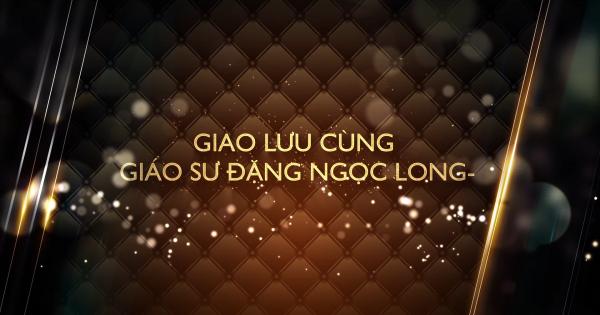 Trailer Giao lưu cùng giáo sư Đặng Ngọc Long- Người Việtđầu tiên đoạt giải guitar Quốc tế - Người tuyên truyền văn hóa Việt trong thế giới đương đại ở Châu Âu