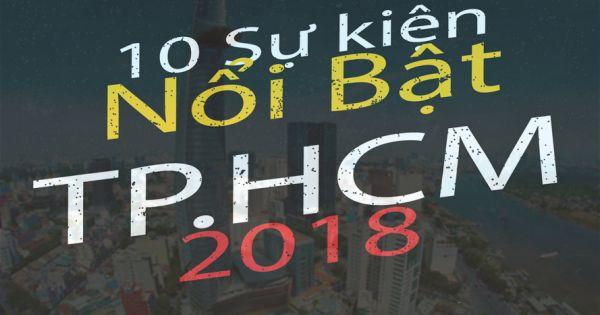 TP HCM công bố 10 sự kiện nổi bật năm 2018