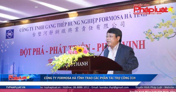 Công ty Formosa Hà Tĩnh trao các phần tài trợ công ích