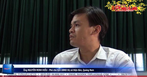 Cần làm rõ trách nhiệm cán bộ và chủ tịch UBND xã Điện Phương tiếp tay cho người dân làm trái pháp luật - Kỳ III