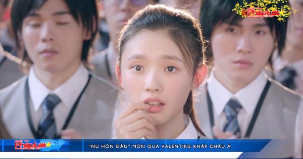 """""""Nụ hôn đầu"""" món quà nhân ngày Valentine khắp Châu Á"""