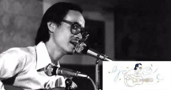 Cố nhạc sĩ Trịnh Công Sơn là người Việt đầu tiên được vinh danh trên Google