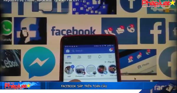 "Facebook ""sập"" trên toàn cầu"
