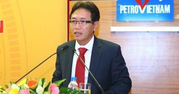 Chấp thuận ông Nguyễn Vũ Trường Sơn thôi chức Tổng giám đốc PVN